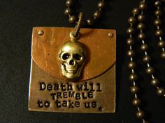 Death Will Tremble Hand Metal Stamped Altered Brass by HoboSwag