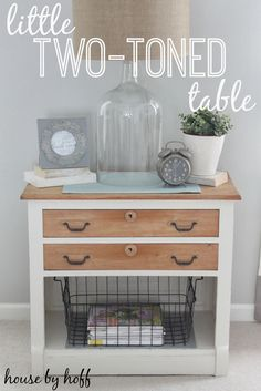 Two-Toned Table Makeover - House by Hoff Paint Furniture, Furniture Projects, Furniture Making, Furniture Makeover, Diy Projects, Kitchen Furniture, Clear Glass Table Lamp, Repurposed Furniture, Diy Home Decor