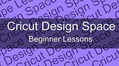 Cricut Design Space Beginners Lessons