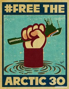 Gary Taxali poster design  30 Greenpeace activists are being held prisoner in Russia. 10/5/2013