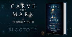 [RECENSIONE] Carve The Mark di Veronica Roth
