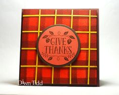 Tiddbits from Dawn Give Thanks, Abstract Pattern, Dawn, Stampin Up, Holiday, Christmas, Backgrounds, Thanksgiving, Thankful