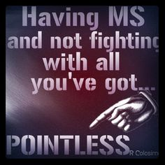 Multiple Sclerosis Pointless