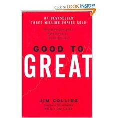 #Book 7 of 2013: Good to Great: Why Some Companies Make the Leap... and Others Dont. - Should be a bit of great #reading for our #bookclub.
