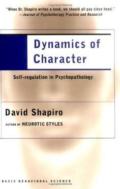 Dynamics Of Character by David Shapiro. (Print, $9.89.)