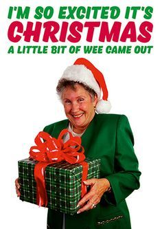 I'm So Excited it's Christmas a Bit of Wee Came Out Funny Christmas Card - Click Image to Close