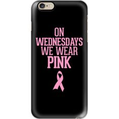 iPhone 6 Plus/6/5/5s/5c Case - On Wednesdays We Wear Pink Breast Cancer Ribbon Design