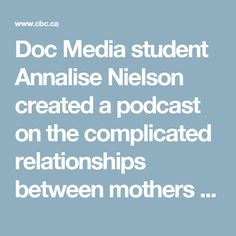 Doc Media student Annalise Nielson created a podcast on the complicated relationships between mothers and their jailed children. Metro Morning