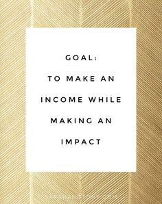 Goal: to make an income while making an impact. // Hustle Dream Boss Passion Freedom Life By Design Personal Success Business Entrepreneur Coach Freedom Mindset Inspiration Goals Quote Habits MLM Marketing Marketer Inspiration Now Quotes, Quotes To Live By, Life Quotes, Mindset Quotes, Wisdom Quotes, Regret Quotes, Life Sayings, Dream Quotes, Music Quotes