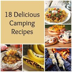 18 Delicious Camping Recipes