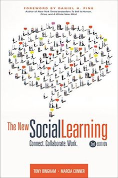 The New Social Learning: Connect, Collaborate, Work Ed) by Marcia Conner & Tony Bingham, June 2015 Pink Drive, How To Motivate Employees, Book Publishing, Textbook, Collaboration, Books To Read, Connection, Encouragement, This Book