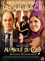 """"""" Au bout du conte"""" de et avec Agnès Jaoui. (2013 )"""