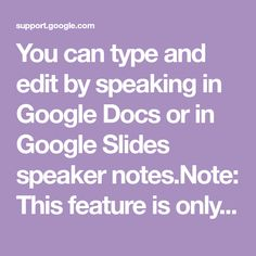 Type with your voice - Docs Editors Help Voice Type, The Voice, Technology Tools, Educational Technology, Number Words, Google Docs, I School, Writing, Chrome