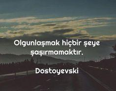 ✔Yetkinləşmək heç bir şeyə təəccüblənməməkdir. #Dostoyevski