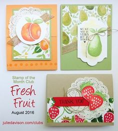 August 2016 Stamp of the Month Club Card Kit featuring Stampin' Up! Fresh Fruit Stand #stampinup www.juliedavison.com/clubs