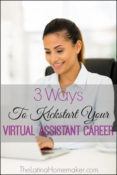 3 Ways To Kickstart Your Virtual Assistant Career: 3 simple steps you can take today to get your virtual assistant career started right.