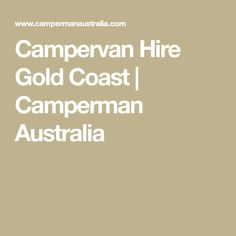 Budget campervan hire: the best way to see Australia Campervan Hire, Gold Coast Australia, Rv Rental, Budgeting, Good Things, Motorhome Hire, Budget Organization, Budget