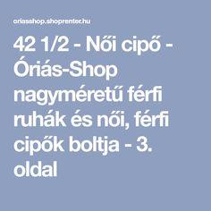 42 1 2 - Női cipő - Óriás-Shop nagyméretű férfi ruhák és női fb2e69fb00