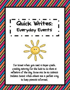 Quick Writes: Everyday Events is perfect for the times when you need a super quick, quality writitng activity for the kids to do that is reflective...