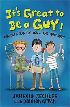 It's Great to Be a Guy!: God Has a Plan for You...and You... https://www.amazon.com/dp/0736962786/ref=cm_sw_r_pi_dp_x_yb6Jyb0NM5GRV