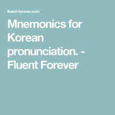 Mnemonics for Korean pronunciation. - Fluent Forever