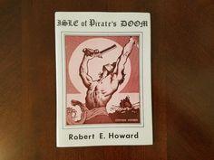 Book Haul/Spotlight – Isle of Pirate's Doom by Robert E. Howard
