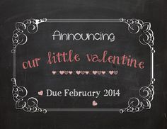 Items similar to Valentine pregnancy announcement - Announcing Our Little Valentine chalkboarad printable file on Etsy Baby Gender Announcements, Valentines Pregnancy Announcement, Birth Announcement Photos, New Baby Boys, Baby Love, Chances Of Getting Pregnant, Baby Blessing, Little Valentine, Cool Baby Stuff