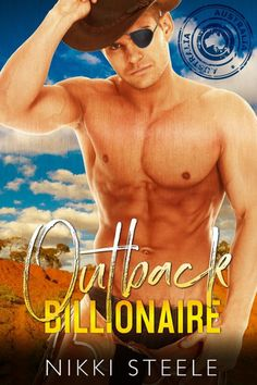 Outback Billionaire by Nikki Steele Details Published Apr 22, 2017 Stand-Alone |265 pages | Literature  – Erotic – Romance by Nikki Steele Synopsis (adapted from goodreads) She has a broken heart. …