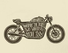 Two wheels move the soul Art Print - Mural ideas - homeart Vintage Fonts, Vintage Typography, Vintage Posters, Motorcycle Tank, Motorcycle Posters, Motorcycle Images, Motorcycle Tattoos, Motorcycle Quotes, Brainstorm
