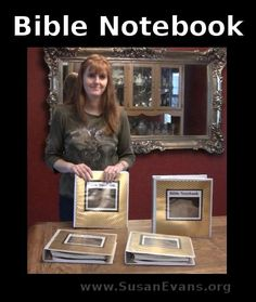 How to put together a Bible notebook for kids. Includes sections for Scripture memory, narrations, hymns, character, drawings, time line, maps and charts. - http://susanevans.org/blog/bible-notebook/
