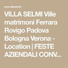 VILLA SELMI Ville matrimoni Ferrara Rovigo Padova Bologna Verona - Location | FESTE AZIENDALI CONVENTION MEETING EVENTI ROVIGO