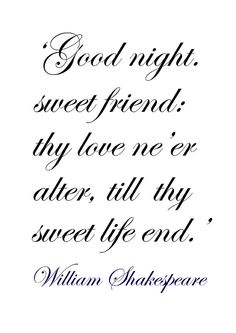 ♔ From a 'Midsummer Night's Dream' ~ William Shakespeare
