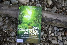 Ein Wunder - direkt vor unserer Tür! http://www.goldegg-verlag.at/book/natur/