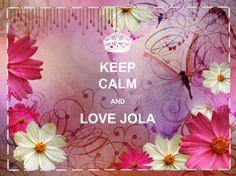 love Jola!! de mooiste keep calm vind je niet??....