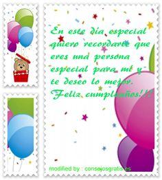 descargar frases con imàgenes de cumpleaños para una amiga especial  :http://www.consejosgratis.es/increibles-frases-de-cumpleanos-para-una-persona-especial/