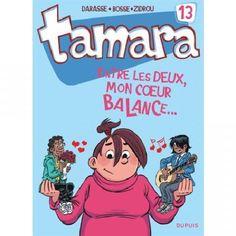 Tamara Tome 13 - Entre les deux, mon coeur balance... - Livre Jeunesse - Cultura