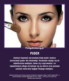 PROSTY TRIK NA TRWALSZY MAKIJAŻ! Beauty Secrets, Beauty Hacks, Beauty Tips, Make Me Up, Good Advice, Body Care, Health And Beauty, Life Hacks, The Cure