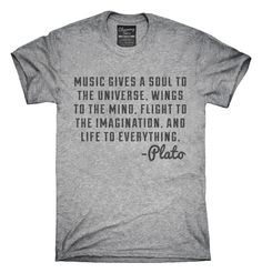 Music Gives Soul To The Universe Plato Quote T-Shirts, Hoodies, Tank Tops