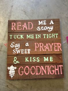 Pallet art quote cute for kids room - Home Projects We Love Wood Pallet Signs, Pallet Art, Wood Pallets, Wooden Signs, Pallet Ideas, Pallet Boards, Pallet Painting, Wooden Diy, Pallet Crafts