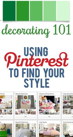 How to use Pinterest to define your style and make decorating choices that last!