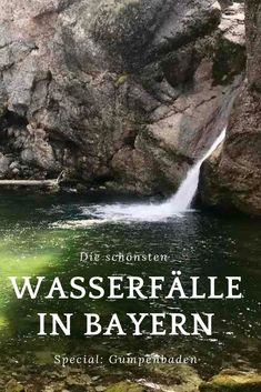 These are my most beautiful waterfalls in Bavaria! - with pools for swimming and even swimming, from the Allgäu to the Karwendel, see the best waterfalls in Bavaria including the hikes as you get ther Travel Tips, Travel Destinations, Travel Hacks, Diving Lessons, Road Trip Hacks, Water Play, Backpacking Europe, Beautiful Waterfalls, Italy Vacation