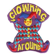 Cool Patches, Pin And Patches, Clown School, Send In The Clowns, Clowning Around, Cool Rocks, Circus Theme, Boy Scouts, Birthday Clown
