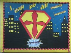 Awesome Christian super hero bulletin board made by my co-teacher at Cornerstone Christian Academy in Chesterfield, Va!