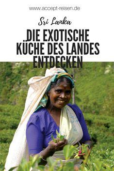 Die exotische Küche von Sri Lanka riechen, schmecken und genießen.