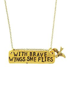 """""""With Brave Wings She Flies"""" I really like this saying"""