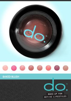 do. Active Make-Up has Baked Blush! Highlight and contour while adding instant radiance to your cheeks with these soft, blendable cheek colors. Silky smooth, highly-pigmented baked blush imparts a natural luminosity and delicate flush of color. Hypoallergenic. Fragrance and paraben-free. #doactivemakeup