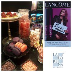 La Lorena Banquetes + Master Class Monsieur Big+Lancôme+ Sweet Bar... #lalorena #mascara #beauty #banquetes #eventos #monsieurbig #lancôme