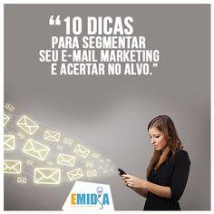 #Emídia  10 dicas para segmentar seu e-mail marketing e acertar no alvo