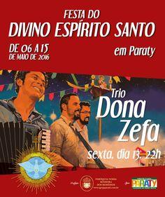 FESTA DO DIVINO ESPIRITO SANTO  Trio Dona Zefa, Sesta 13/05 as 22h  #FestaDoDivino #DivinoParaty #FestaDoDivinoParaty #exposição #evento #festival #música #fotografia #arte #cultura #turismo #VisiteParaty #TurismoParaty #Paraty #PousadaDoCareca #PartiuBrasil #MTur #TrioDonaZefa