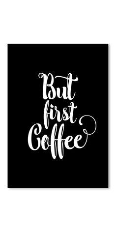 Poster But First Coffee #butfirstCoffee